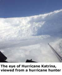 The eye of Hurricane Katrina, viewed from a hurricane hunter